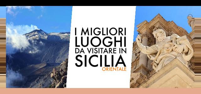 I migliori luoghi da visitare in Sicilia