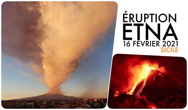 Éruption Etna Février 2021